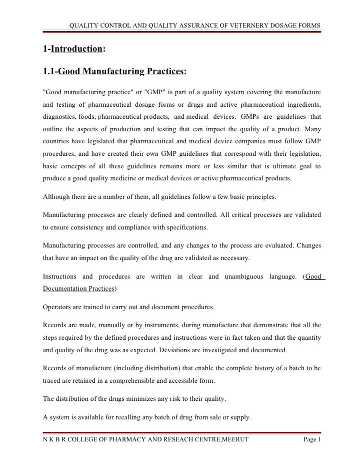 """QUALITY CONTROL AND QUALITY ASSURANCE OF VETERNERY DOSAGE FORMS1-Introduction:1.1-Good Manufacturing Practices:""""Good manuf..."""