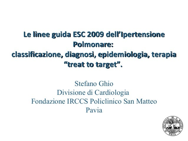 "Linee Guida ESC 2009: ""Treat to Target"""