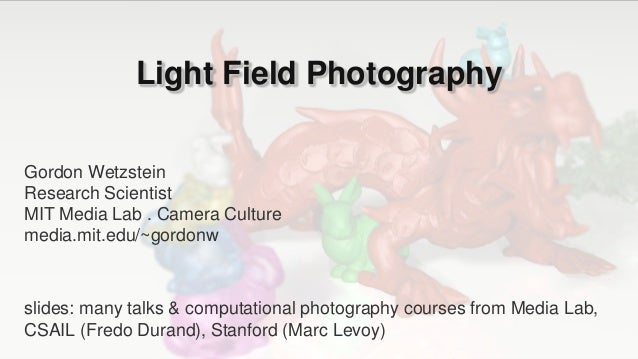 Light Field Photography Introduction