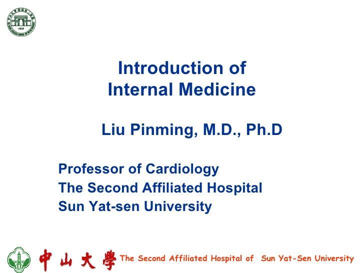 Introduction of Internal Medicine Professor of Cardiology The Second Affiliated Hospital Sun Yat-sen University Liu Pinmin...