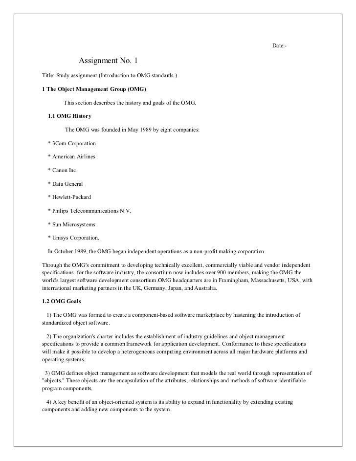 Date:-                 Assignment No. 1Title: Study assignment (Introduction to OMG standards.)1 The Object Management Gro...