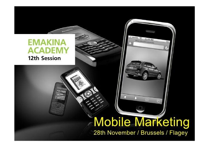 Mobile Marketing 28th November / Brussels / Flagey