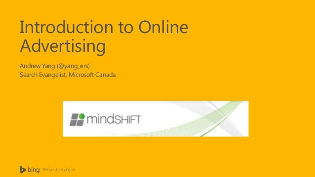 Mindshift: Intro To Online Advertising