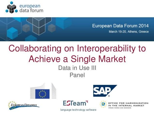 EDF2014: Talk of Jochen Hummel, CEO ESTeam AB & Chairman LT-Innovate, Germany: Collaborating on Interoperability to Achieve a Single Market