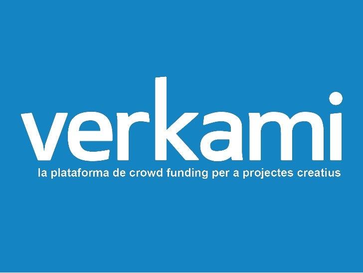 crowd funding ofinanciación colectiva  Los creadores pueden  financiar sus obras con las  aportaciones directas de su  púb...