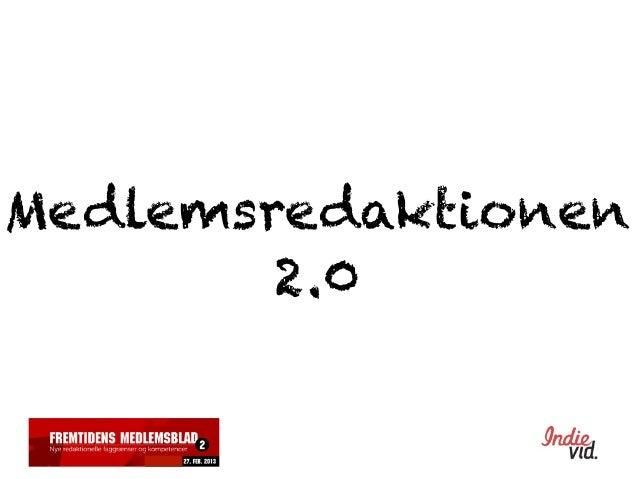Jon lund: Medlemsredaktionen 2.0 - introduktion
