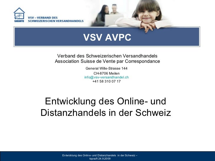 VSV AVPC Verband des Schweizerischen Versandhandels Association Suisse de Vente par Correspondance General Wille-Strasse 1...