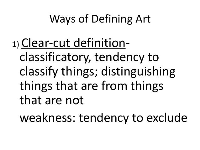 Ways of Defining Art/ Some Key Theories
