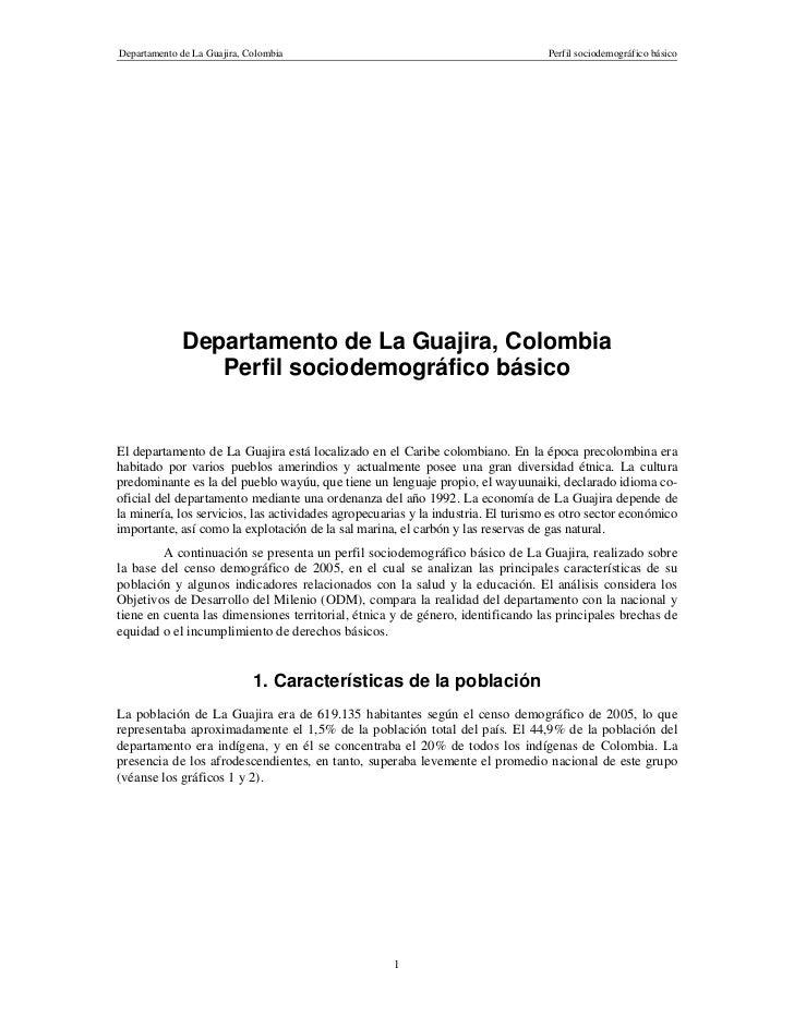 Departamento de La Guajira, Colombia                                               Perfil sociodemográfico básico         ...