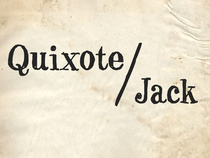 Andrew Larimer: Jack/Quixote, or How to Deal with Giants