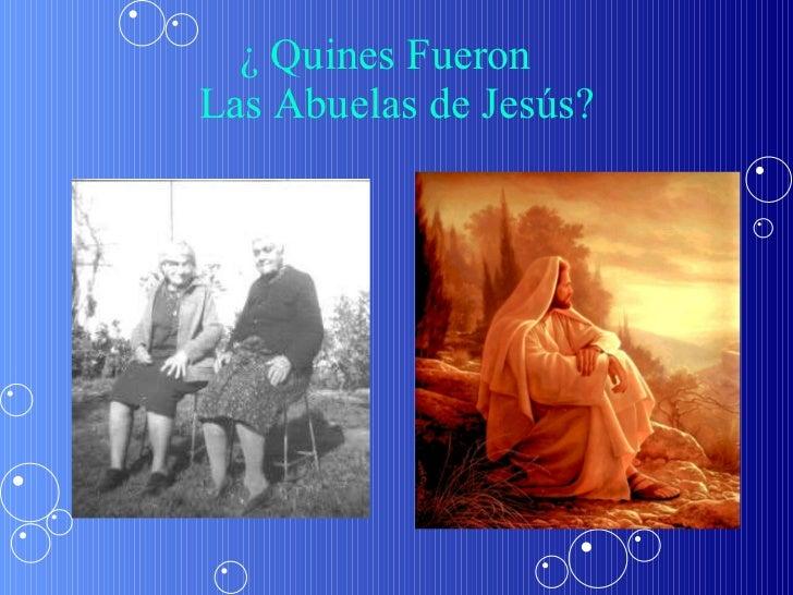 ¿ Quines Fueron  Las Abuelas de Jesús?