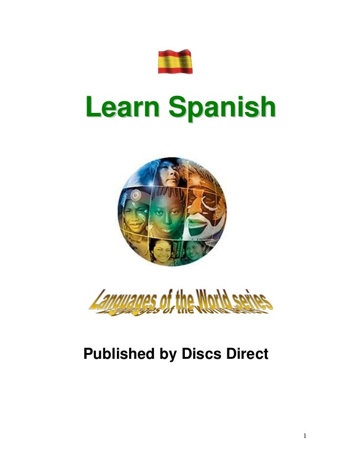 Learn SpanishPublished by Discs Direct                            1