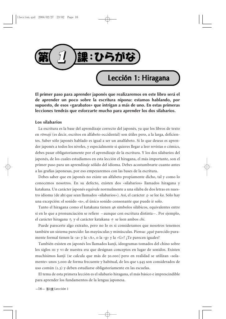 1                                              Lección 1: HiraganaEl primer paso para aprender japonés que realizaremos en...