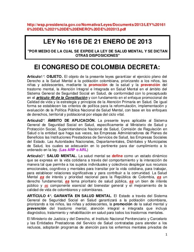 http://wsp.presidencia.gov.co/Normativa/Leyes/Documents/2013/LEY%201616%20DEL%2021%20DE%20ENERO%20DE%202013.pdf          L...