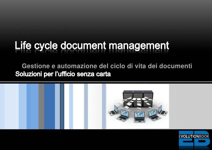 Gestione e automazione del ciclo di vita dei documenti