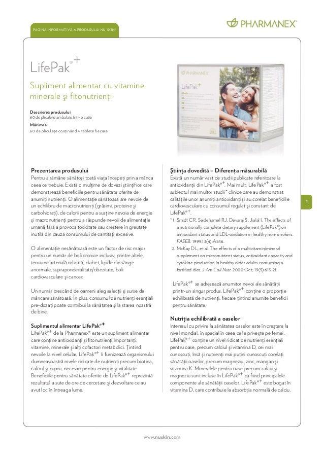 www.nuskin.com 1 PAGINA INFORMATIVĂ A PRODUSULUI NU SKIN® LifePak®+ Supliment alimentar cu vitamine, minerale şi fitonutri...