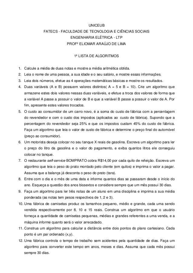 UNICEUB  FATECS - FACULDADE DE TECNOLOGIA E CIÊNCIAS SOCIAIS  ENGENHARIA ELÉTRICA - LTP  PROFº ELIOMAR ARAÚJO DE LIMA  1ª ...