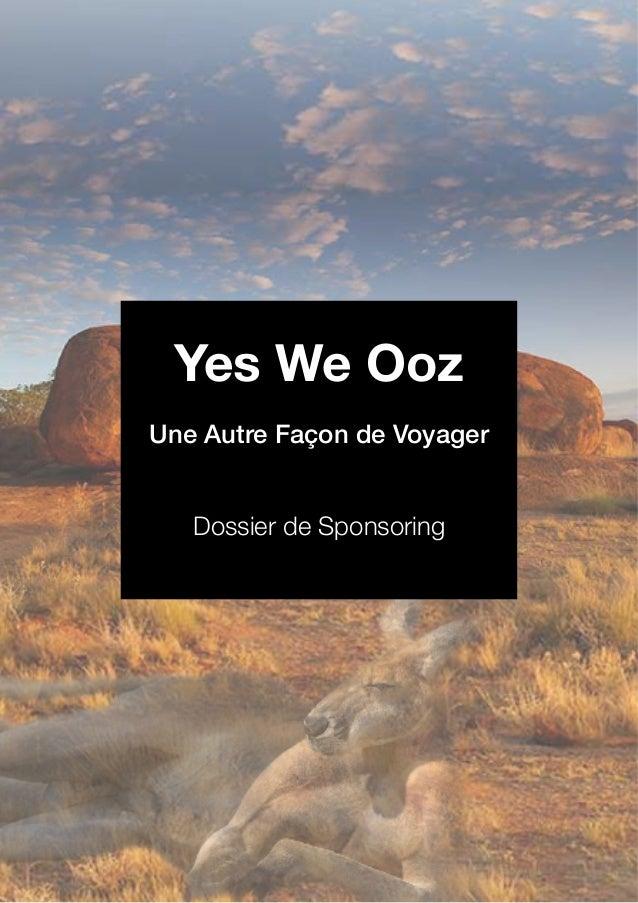 Yes We Ooz Une Autre Façon de Voyager Dossier de Sponsoring