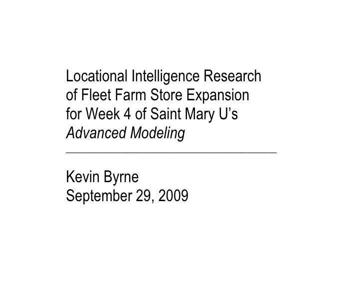 Kevin Byrne's Study: Locational Intelligence Research of Fleet Farm Store Expansion, 2009
