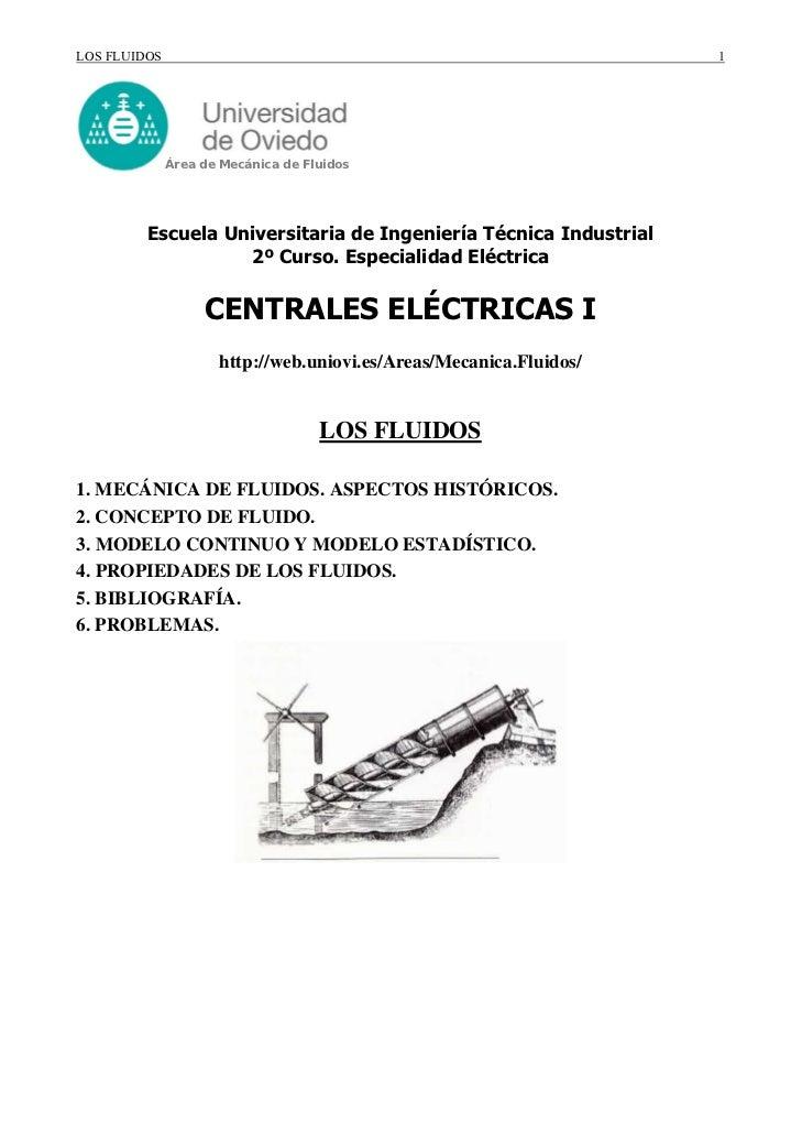 LOS FLUIDOS                                                         1              Área de Mecánica de Fluidos         Esc...