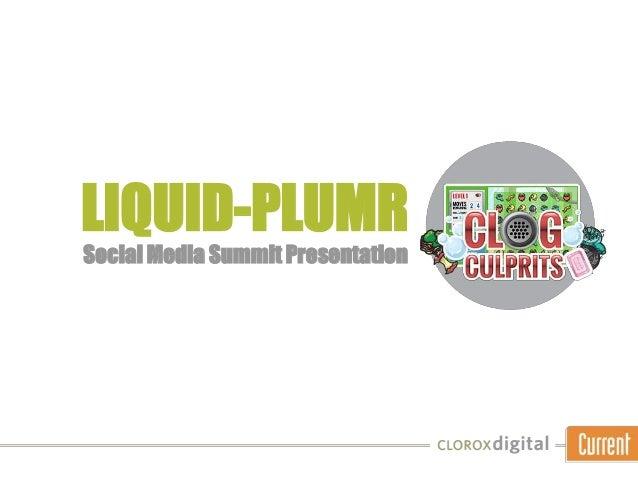 LIQUID-PLUMR Social Media Summit Presentation