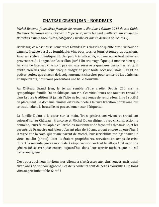 ! !  ! ! CHATEAU!GRAND!JEAN!–!BORDEAUX!  !  Michel'Bettane,'journaliste'français'de'renom,'a'élu'dans'l'édition'2014'de'so...