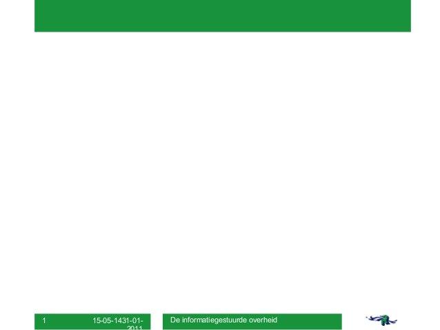 1 mark vermeer   presentatie de informatiegestuurde overheid 15 mei 2014