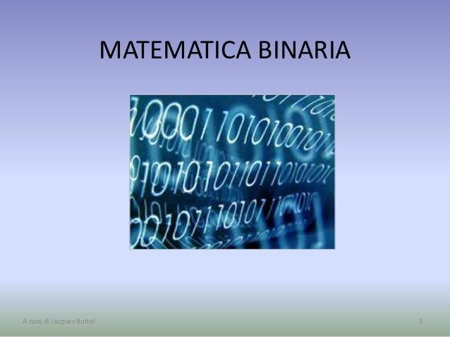 1 matematica binaria