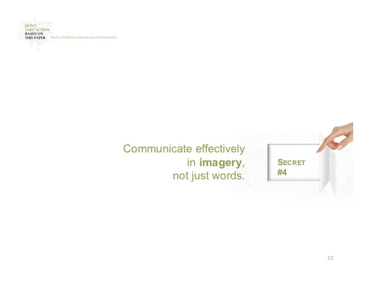 Communicate effectively          in imagery,     SECRET                          #4       not just words.                 ...