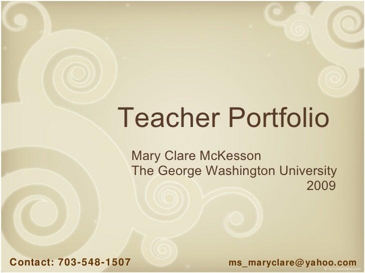 Teacher portfolio mary clare mckesson the george washington university