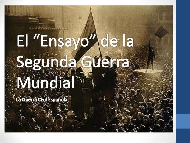 Datos Básicos Fechas • 17 de julio de 1936 – 1 de abril de 1939 Conflicto • Guerra Civil entre los denominados Bando repub...
