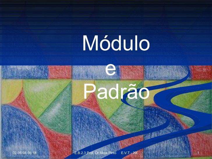 Módulo/Padrão