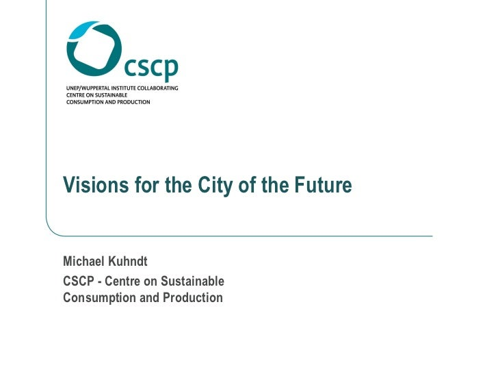 Visions for the City of the Future
