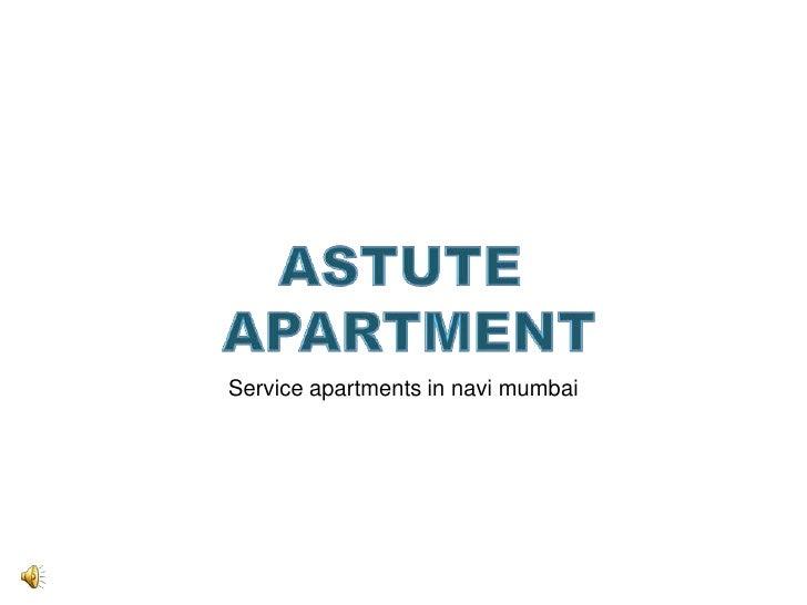 Serviced Apartments in Navi Mumbai - Astute Apartments