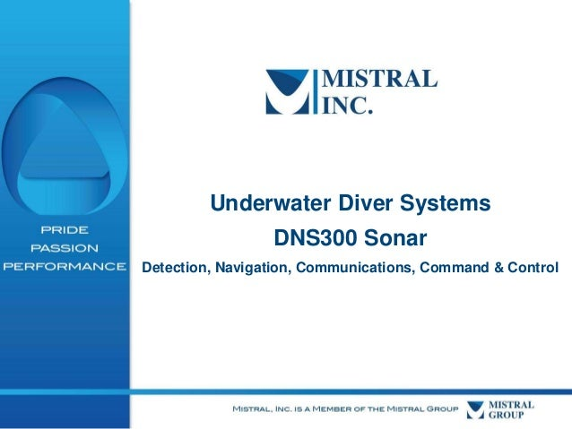Underwater Diver Systems DNS300 Sonar Detection, Navigation, Communications, Command & Control