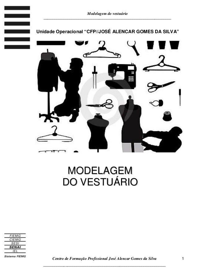 Modelagem do vestuário _____________________________________________________________________ Centro de Formação Profission...