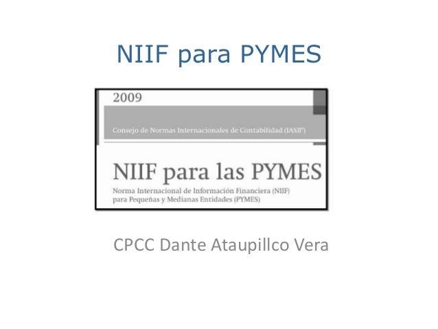 NIIF para PYMES CPCC Dante Ataupillco Vera