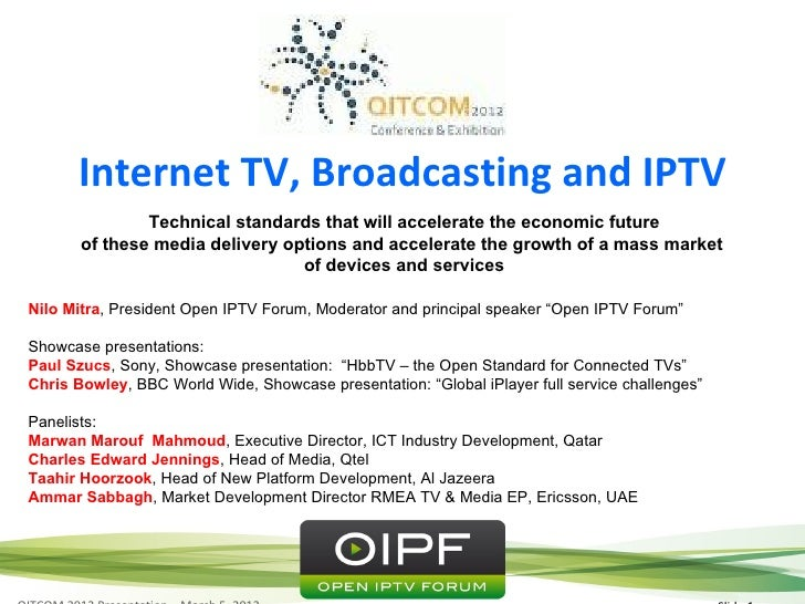 Session      Internet TV, Broadcasting and IPTV               Technical standards that will accelerate the economic future...