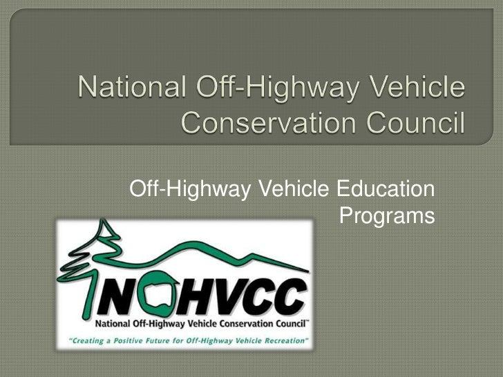Off-Highway Vehicle Education                    Programs