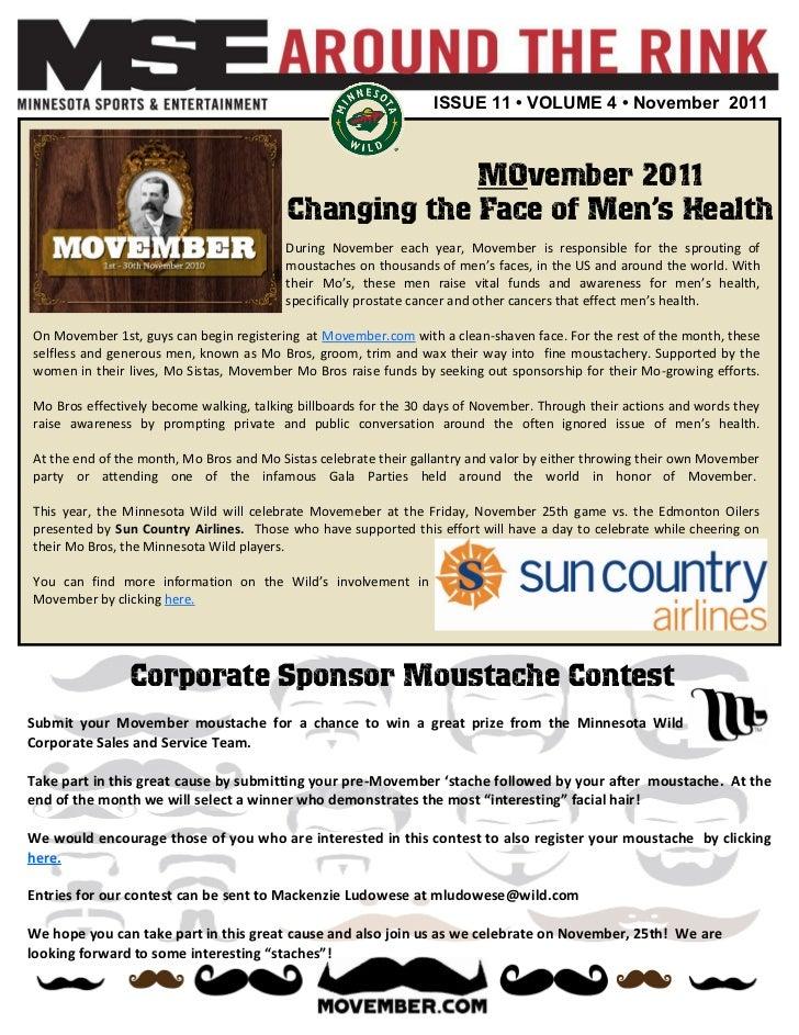 ISSUE 11 • VOLUME 4 • November 2011                                                      MOvember 2011                    ...