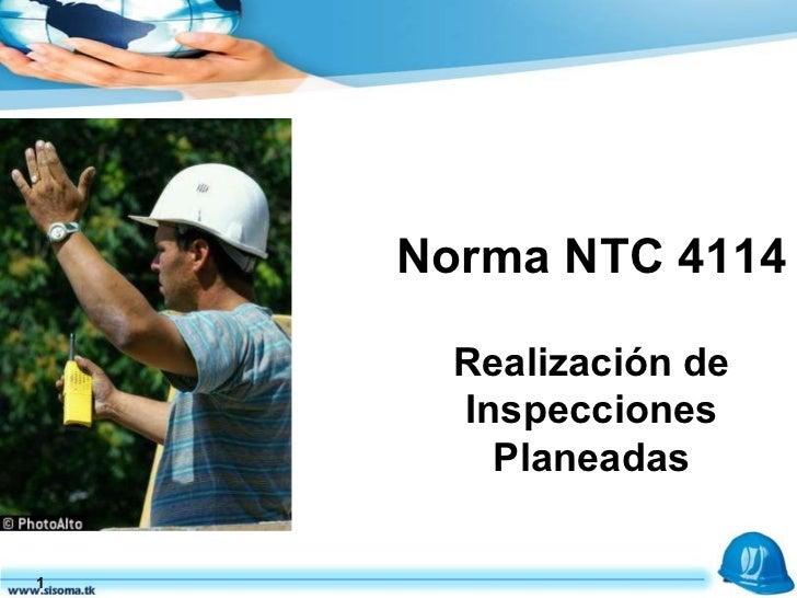 Norma NTC 4114   Realización de Inspecciones Planeadas