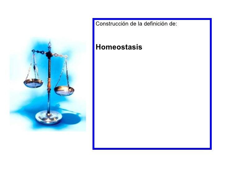 Construcción de la definición de:Homeostasis