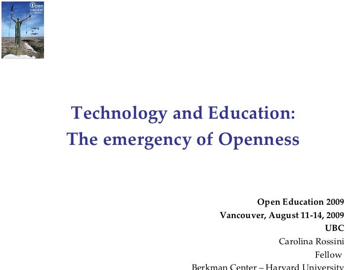 Technology and Education: The emergency of Openness