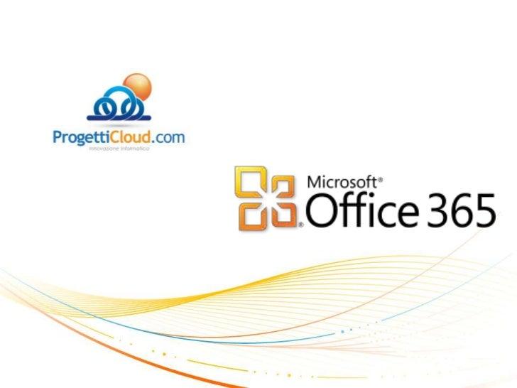 Microsoft Office 365 Presentazione