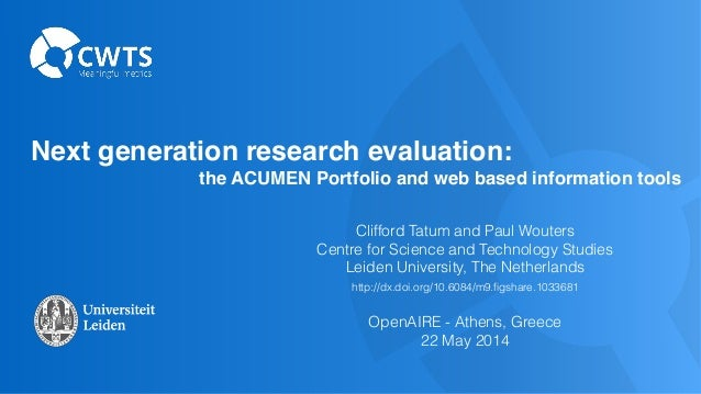 OpenAIRE-COAR conference 2014: Next generation research evaluation: the ACUMEN Portfolio and web based information tools, by Clifford Tatum - Leiden University