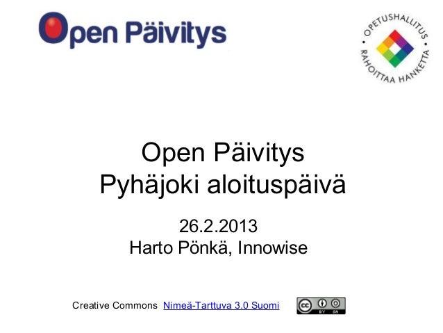 Open Päivitys Pyhäjoki aloituspäivä