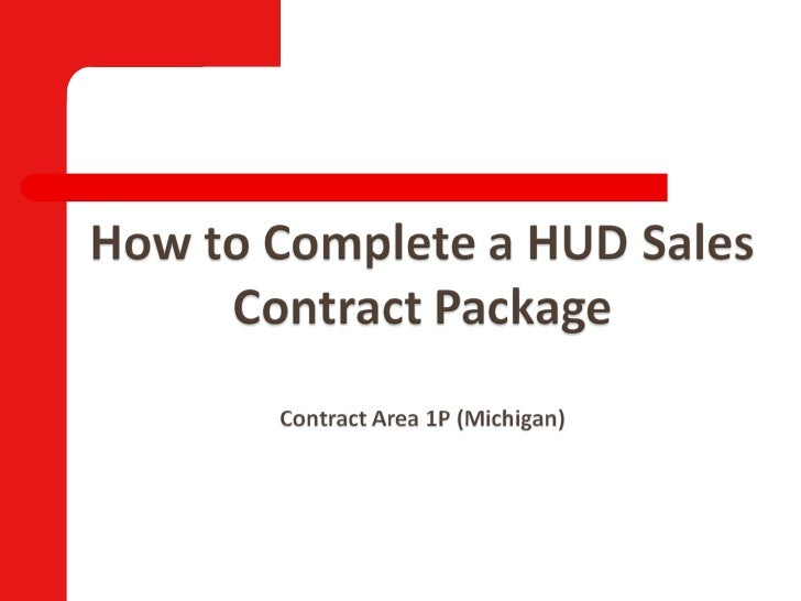 How to Complete HUD Sales Contract Package