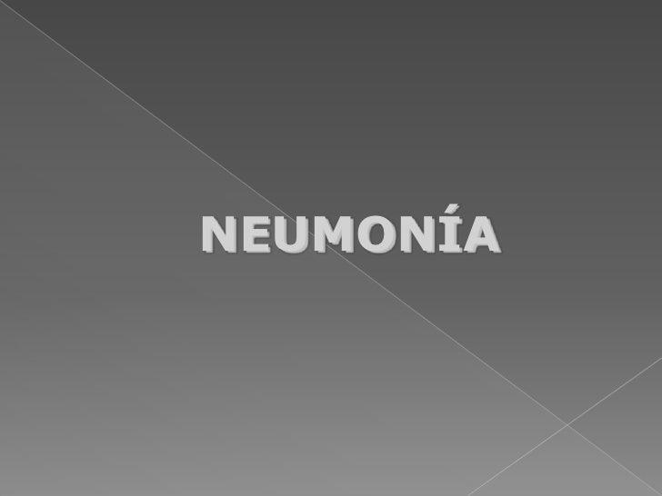 NEUMONÍA<br />