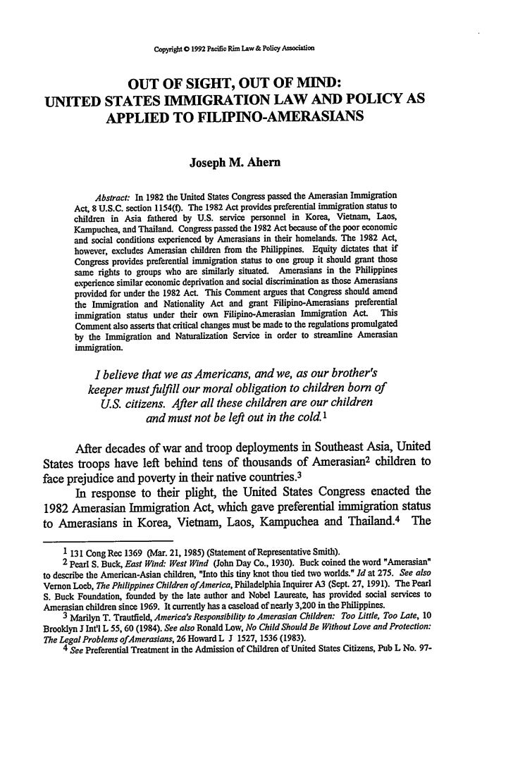 Copyrigt O 1992 Pacific Rim Law& Policy Association          OUT OF SIGHT, OUT OF MIND:UNITED STATES IMMIGRATION LAW AND P...