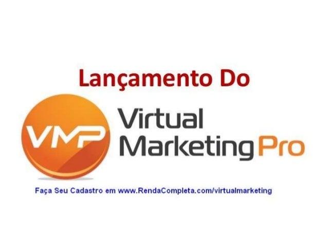 Virtual Marketing Pro - Como Ganhar Dinheiro